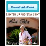 Lighten Up and Stay Light